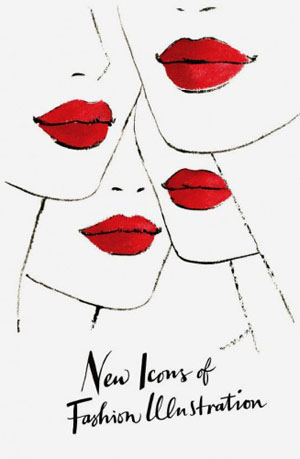 New Icons of Fashion Illustration